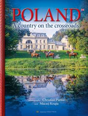 ksiazka tytuł: Poland Country in the crossroads autor: Krupa Maciej