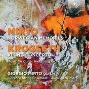 Mirto: ?Norwegian Memories?, Krogseth: ?Viking Concerto?,