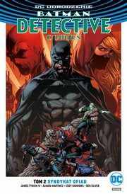 Batman Detective Comics Tom 2 Syndykat ofiar, TynionIV James, Martinez Alvaro, Barrows Eddy, Oliver Ben