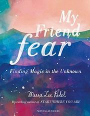 My Friend Fear, Patel Meera Lee