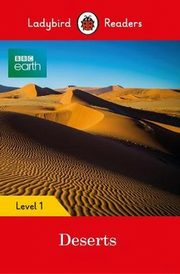 BBC Earth: Deserts Ladybird Readers Level 1,