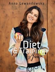 Diet & Training by Ann, Lewandowska Anna