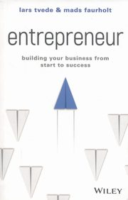 Entrepreneur: Building Your Business From Star,