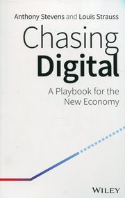Chasing Digital: A Playbook for the New Econom,