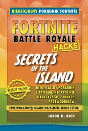 Fortnite. Secrets of the Island, Rich Jason R.