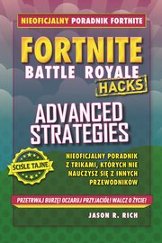 Fortnite. Advanced Strategies, Rich Jason R.