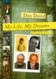 My Life My Dreams, David Dan